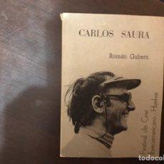 Libros de segunda mano: CARLOS SAURA. ROMÁN GUBERN. Lote 183921670