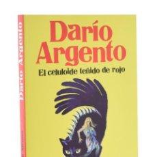 Libros de segunda mano: DARIO ARGENTO. EL CELULOIDE TEÑIDO DE ROJO - ALFONSO, RAMÓN - GIALLO ITALIANO. Lote 194948067