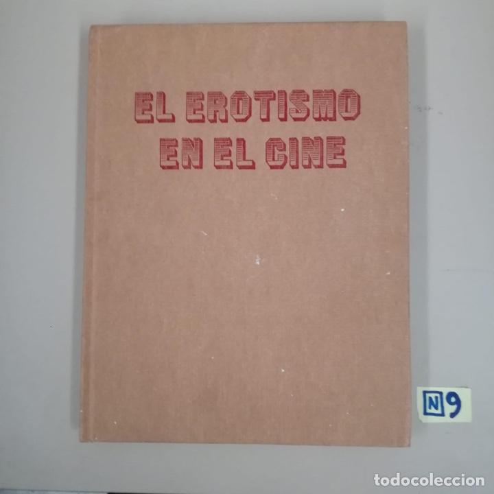 EL EROTISMO EN EL CINE (Libros de Segunda Mano - Bellas artes, ocio y coleccionismo - Cine)