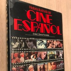 Libros de segunda mano: HISTORIA ILUSTRADA DEL CINE ESPAÑOL - EMILIO GARCÍA FERNÁNDEZ - PLANETA, 1ª ED. - 1985.. Lote 184220623