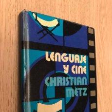 Libros de segunda mano: LENGUAJE Y CINE CHRISTIAN METZ - EDITORIAL PLANETA - 1973. Lote 184221136