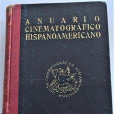 Libros de segunda mano: ANUARIO CINEMATOGRÁFICO HISPANOAMERICANO - SERVICIO ESTADÍSTICA SINDICATO NACIONAL ESPECTÁCULOS 1950. Lote 184295341