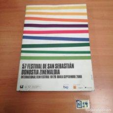 Libros de segunda mano: 57 FESTIVAL DE SAN SEBASTIÁN DONOSTIA. Lote 184368193