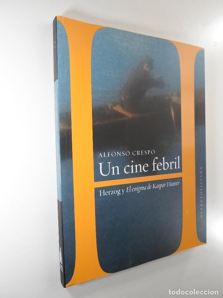 UNO CINE FEBRIL HERZOG Y EL ENIGMA DE KASPAR HAUSER - ALFONSO CRESPO (Libros de Segunda Mano - Bellas artes, ocio y coleccionismo - Cine)