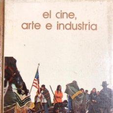 Libros de segunda mano: EL CINE, ARTE E INDUSTRIA. BIBLIOTECA SALVAT DE GRANDES TEMAS.. Lote 184913386