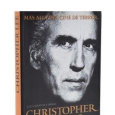 Libri di seconda mano: CHRISTOPHER LEE: MÁS ALLÁ DEL CINE DE TERROR - CORRAL, JOSÉ MANUEL. Lote 185703672