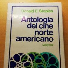 Libros de segunda mano: ANTOLOGÍA DEL CINE NORTEAMERICANO (DONALD E. STAPLES) EDICIONES MARYMAR. Lote 185924166
