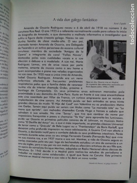 Libros de segunda mano: AMANDO DE OSSORIO, UN GALEGO FANTÁSTICO. IGNACIO BENEDETI. RAFAEL CALVO. XOSÉ ZAPATA. ESPAÑA 1999. - Foto 4 - 186103292