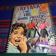 Libros de segunda mano: NUEVO, ATTACK OF THE B MOVIE POSTERS. AÑO 2000. LOS MEJORES CARTELES DE LAS PELÍCULAS DE SERIE B.. Lote 186160237