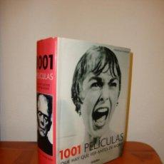 Libros de segunda mano: 1001 PELICULAS QUE HAY QUE VER ANTES DE MORIR - STEVEN JAY SCHNEIDER - GRIJALBO, MUY BUEN ESTADO. Lote 186176203