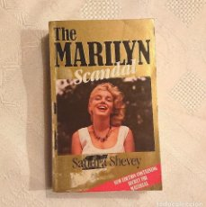 Libros de segunda mano: THE MARILYN SCANDAL · SANDRA SHEVEY 1987 · MARILYN MONROE. Lote 186442405