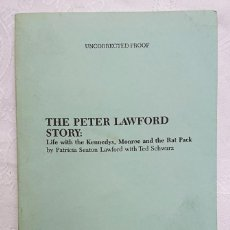Libros de segunda mano: UNCORRECTED PROOF! THE PETER LAWFORD STORY BY PATRICIA SEATON LAWFORD,TED SCHWARZ CARROL & GRAF 1988. Lote 186607473