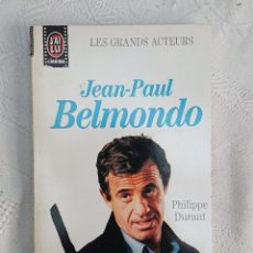 Libros de segunda mano: JEAN-PAUL BELMONDO · PHILIPPE DURANT · LES GRANDS ACTEURS · ÉDITIONS J'AI LU, 1990. Lote 186634302