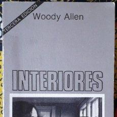 Libros de segunda mano: WOODY ALLEN . INTERIORES . TUSQUETS. Lote 187199613