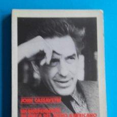 Libros de segunda mano: JOHN CASSAVETES. UN INDEPENDIENTE EN BUSCA DEL SUEÑO AMERICANO. CARLOS HEREDERO. IMAGFIC 1986. . Lote 187510156