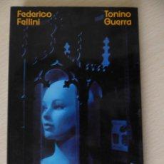 Libros de segunda mano: AMARCORD, DE FEDERICO FELLINI - TONINO GUERRA. Lote 188490451