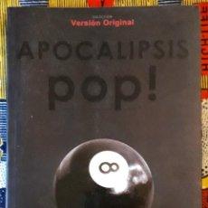 Libri di seconda mano: AARÓN RODRÍGUEZ . APOCALIPSIS POP!. Lote 188514237