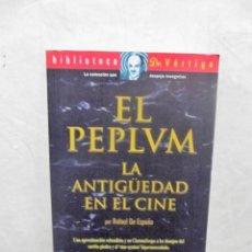 Libros de segunda mano: EL PEPLUM LA ANTIGUEDAD EN EL CINE POR RAFAEL DE ESPAÑA BIBLIOTECA DR. VERTIGO . Lote 188751246