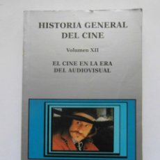 Libros de segunda mano: HISTORIA GENERAL DEL CINE. VOLUMEN XII. EL CINE EN LA ERA DEL AUDIOVISUAL. 1995. DEBIBL. Lote 188755871