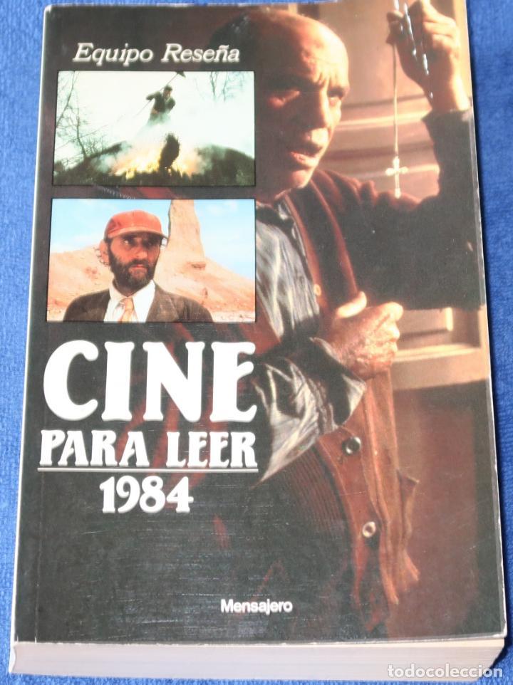 CINE PARA LEER 1984 - EDITORIAL MENSAJERO (1985) (Libros de Segunda Mano - Bellas artes, ocio y coleccionismo - Cine)