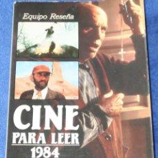 Libros de segunda mano: CINE PARA LEER 1984 - EDITORIAL MENSAJERO (1985). Lote 189374242
