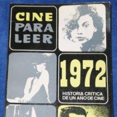 Libros de segunda mano: CINE PARA LEER 1972 - EDITORIAL MENSAJERO (1973). Lote 189654795