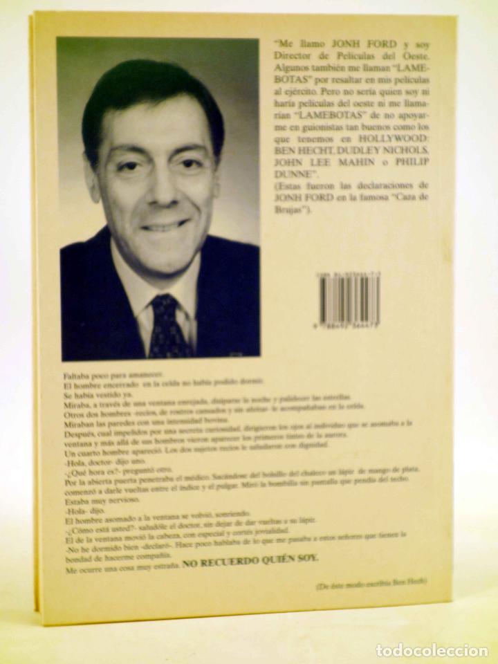 Libros de segunda mano: BEN HECHT, EL GUIONISTA MÁS FUERTE E INDEPENDIENTE DE HOLLYWOOD (Juan Julio De Abajo De Pablos) - Foto 2 - 189697092