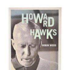 Libros de segunda mano: HOWARD HAWKS - WOOD, ROBIN. Lote 189943246