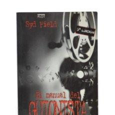 Libros de segunda mano: EL MANUAL DEL GUIONISTA. EJERCICIOS E INSTRUMENTOS PARA ESCRIBIR UN BUEN GUIÓN PASO A PASO - FIELD, . Lote 189943260