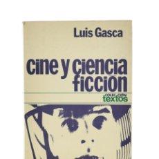 Libros de segunda mano: CINE Y CIENCIA FICCIÓN (1896-1973) - GASCA, LUIS. Lote 189943286