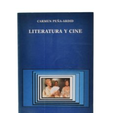 Libros de segunda mano: LITERATURA Y CINE. UNA APROXIMACIÓN COMPARATIVA - PEÑA-ARDID, CARMEN. Lote 189943301