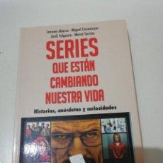 Libros de segunda mano: ABARCA, CASAMAYOR ETC... SERIES QUE ESTAN CAMBIANDO NUESTRA VIDA... . Lote 190400462