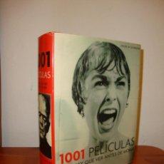 Libros de segunda mano: 1001 PELICULAS QUE HAY QUE VER ANTES DE MORIR - STEVEN JAY SCHNEIDER - GRIJALBO, MUY BUEN ESTADO. Lote 190556042