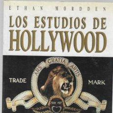 Libros de segunda mano: LOS ESTUDIOS DE HOLLYWOOD ULTRAMAR EDITORES BARCELONA 1989 1º EDICION. Lote 191192390
