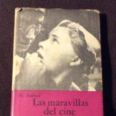 Libros de segunda mano: LAS MARAVILLAS DEL CINE. BREVIARIOS DEL FONDO DE CULTURA ECONOMICA. G. SADOUL 1965. Lote 191300521