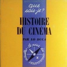 Libros de segunda mano: HISTOIRE DU CINE?MA (1895-1968) / PAR LO DUCA. PARIS : PRESSES UNIVERSITAIRES DE FRANCE, 1968. . Lote 191319621