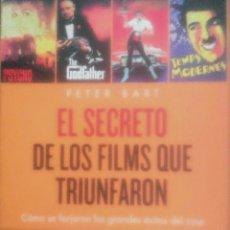 Libros de segunda mano: PETER BART-EL SECRETO DE LOS FILMS QUE TRIUNFARON.MA NON TROPPO.2009.. Lote 191588652
