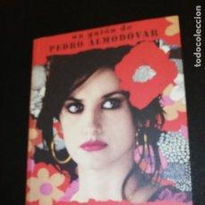 Libros de segunda mano: VOLVER , GUIÓN CINEMATOGRAFICO DE PEDRO ALMODOVAR . Lote 191661023