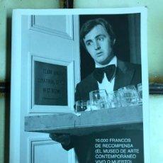 Libros de segunda mano: 10.000 FRANCOS DE RECOMPENSA. EL MUSEO DE ARTE CONTEPORÁNEO VIVO O MUERTO. . Lote 191730200