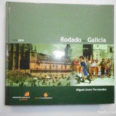 Libros de segunda mano: MIGUEL ANXO FERNÁNDEZ RODADO EN GALICIA 1916-2004 Y98287T. Lote 192469410