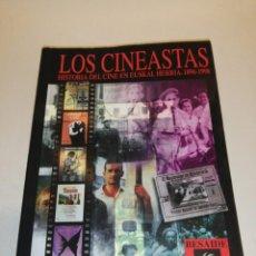 Libros de segunda mano: LOS CINEASTAS , HISTORIA DEL CINE EN EUSKAL HERRIA , 1896 - 1998. Lote 192759872