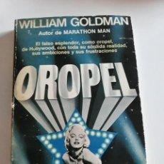 Livros em segunda mão: WILLIAM GOLMAN, 1ª EDICION, 1981, OROPEL. Lote 193293037