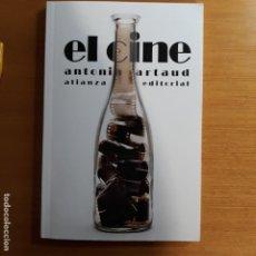 Libros de segunda mano: EL CINE .ANTONIN ARTAUD. ALIANZA EDITORIAL.. Lote 193436582