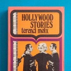 Libros de segunda mano: HOLLYWOOD STORIES. TERENCI MOIX. 1971 & 1973. DOS TOMOS. 304 Y 334 PÁGINAS. LUMEN. PALABRA SEIS. . Lote 193583417