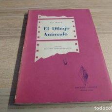 Livres d'occasion: EL DIBUJO ANIMADO. LO DUCA. INTRODUCCIÓN DE WALT DISNEY. EDICIONES LOSANGE 1957. Lote 193639257