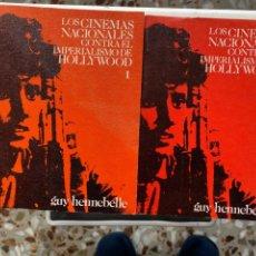 Libros de segunda mano: LOS CINEMAS NACIONALES CONTA EL IMPERIALISMO DE HOLLYWOOD (2 TOMOS). Lote 193734823