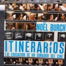Libros de segunda mano: ITINERARIOS LA EDUCACIÓN DE UN SOÑADOR DEL CINE. Lote 193737735