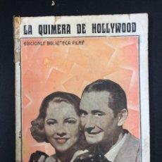 Libros de segunda mano: LA QUIMERA DE HOLLYWOOD - EDITORIAL ALAS Nº 294 - INTONSO. Lote 193909316