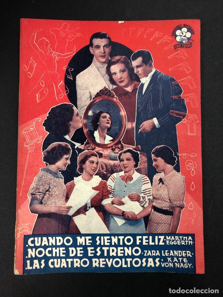CUANDO ME SIENTO FELIZ, NOCHE DE ESTRENO, LAS CUATRO REVOLTOSAS - SERIE TREBOL Nº 2 AÑO 1940 (Libros de Segunda Mano - Bellas artes, ocio y coleccionismo - Cine)