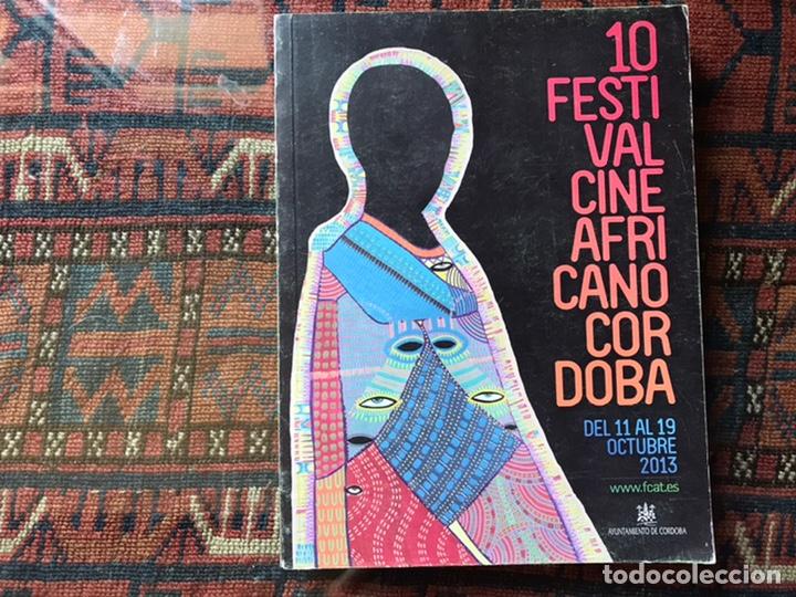 10 FESTIVAL CINE AFRICANO. CÓRDOBA. 2013 (Libros de Segunda Mano - Bellas artes, ocio y coleccionismo - Cine)
